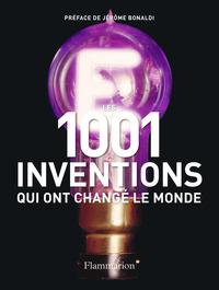 1001 INVENTIONS QUI ONT CHANGE LE MONDE (LES)