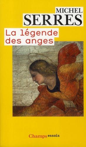 LA LEGENDE DES ANGES