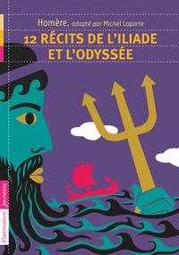 12 RECITS DE L'ILIADE ET L'ODYSSEE