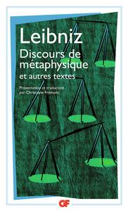 DISCOURS DE METAPHYSIQUE ET AUTRES TEXTES (1663-1689)