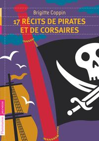 17 RECITS DE PIRATES ET DE CORSAIRES