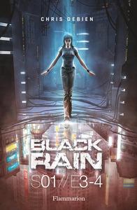 BLACK RAIN S 01//E 3-4