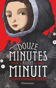 DOUZE MINUTES AVANT MINUIT