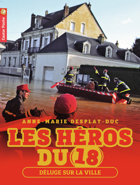 LES HEROS DU 18 T3 - DELUGE SUR LA VILLE