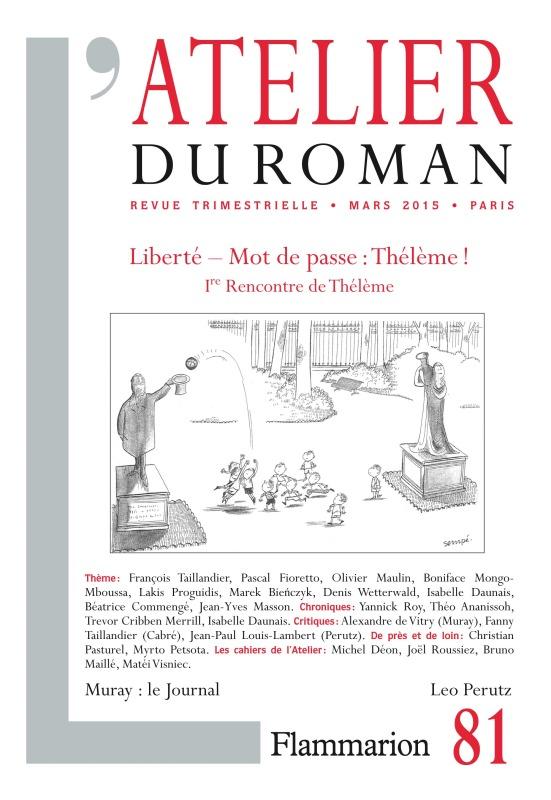 L'ATELIER DU ROMAN - LIBERTE : MOT DE PASSE : THELEME