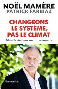CHANGEONS LE SYSTEME, PAS LE CLIMAT