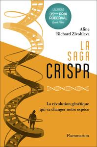 LA SAGA CRISPR - LA REVOLUTION GENETIQUE QUI VA CHANGER NOTRE ESPECE