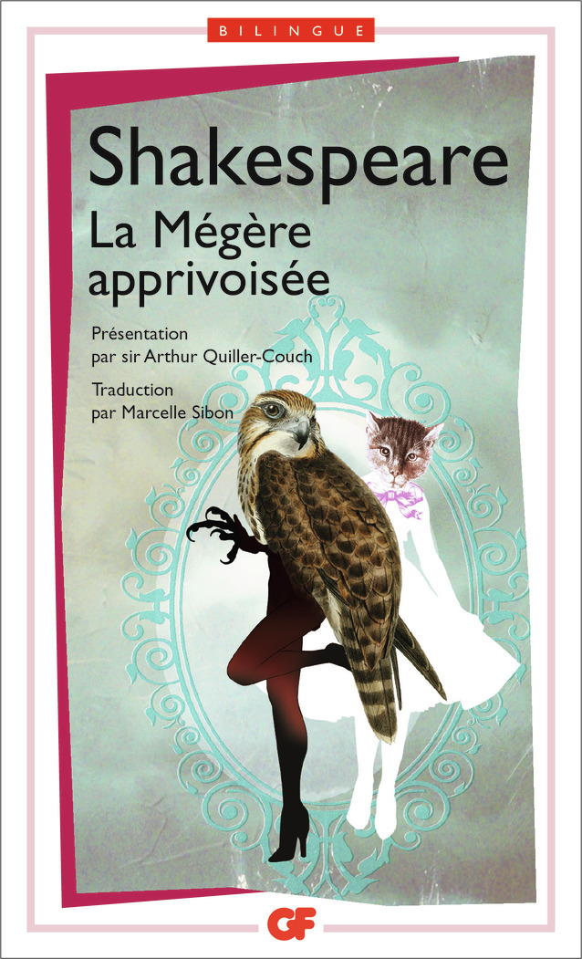LA MEGERE APPRIVOISEE/THE TAMING OF THE SHREW