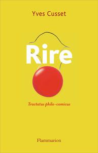 RIRE - TRACTATUS PHILO-COMICUS