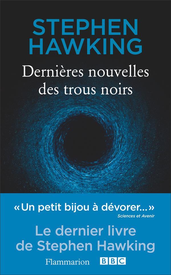 DERNIERES NOUVELLES DES TROUS NOIRS