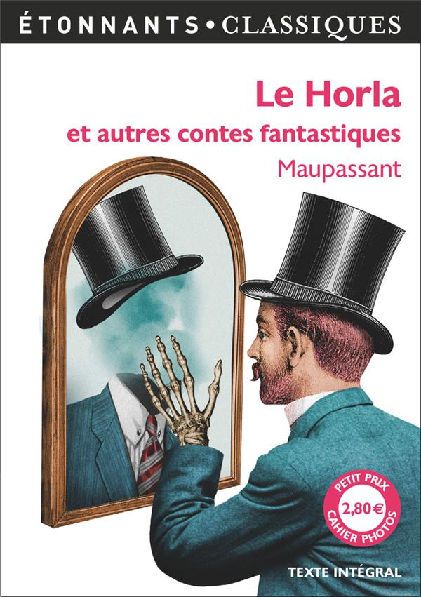 Le horla et autres contes fantastiques