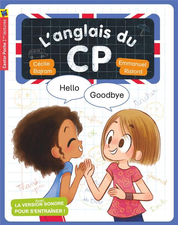 L'ANGLAIS DU CP - HELLO, GOODBYE