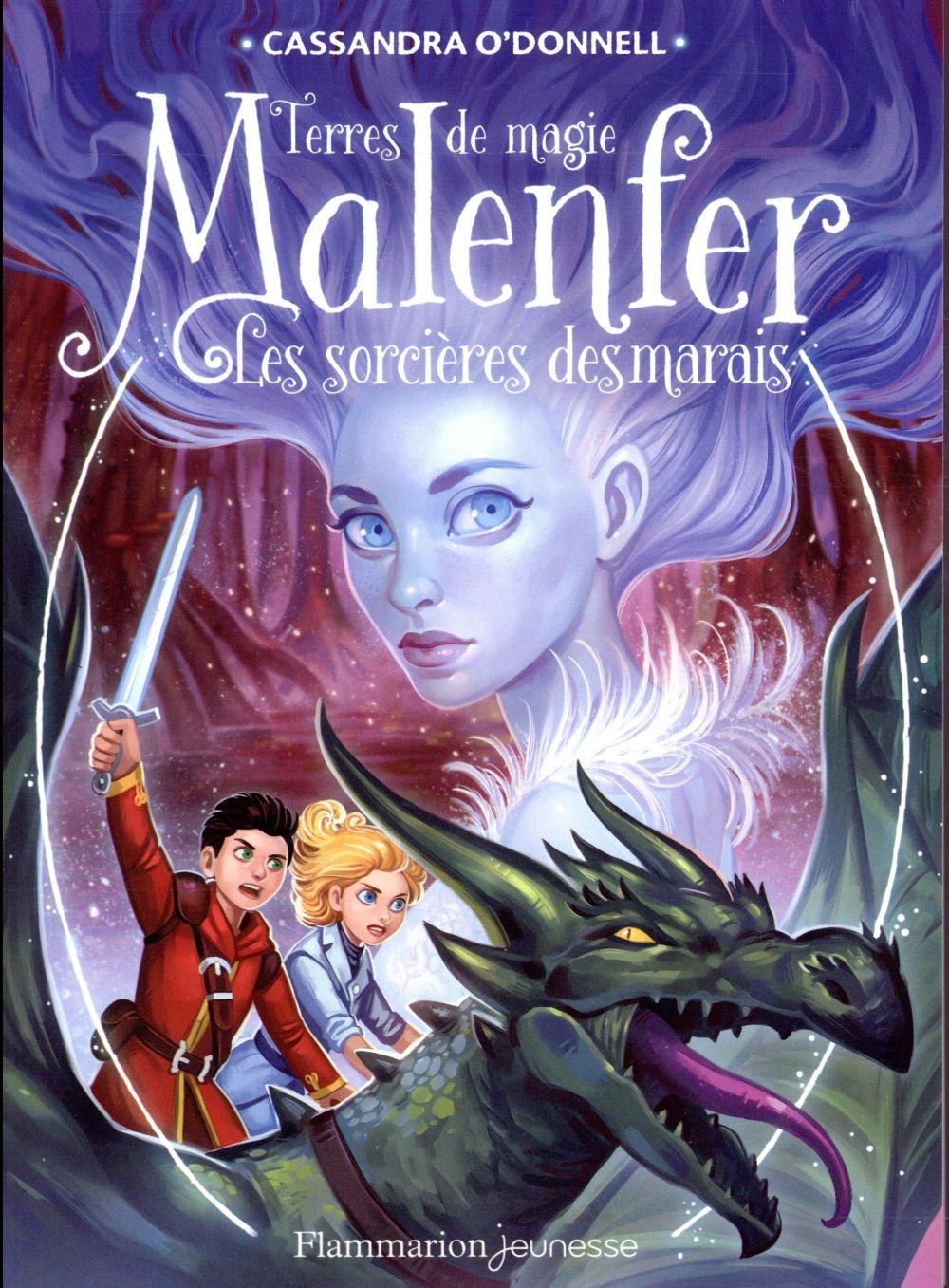 Malenfer - t04 - les sorcieres des marais