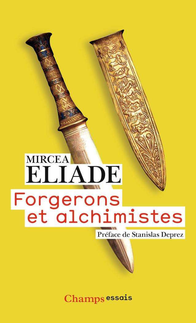 FORGERONS ET ALCHIMISTES