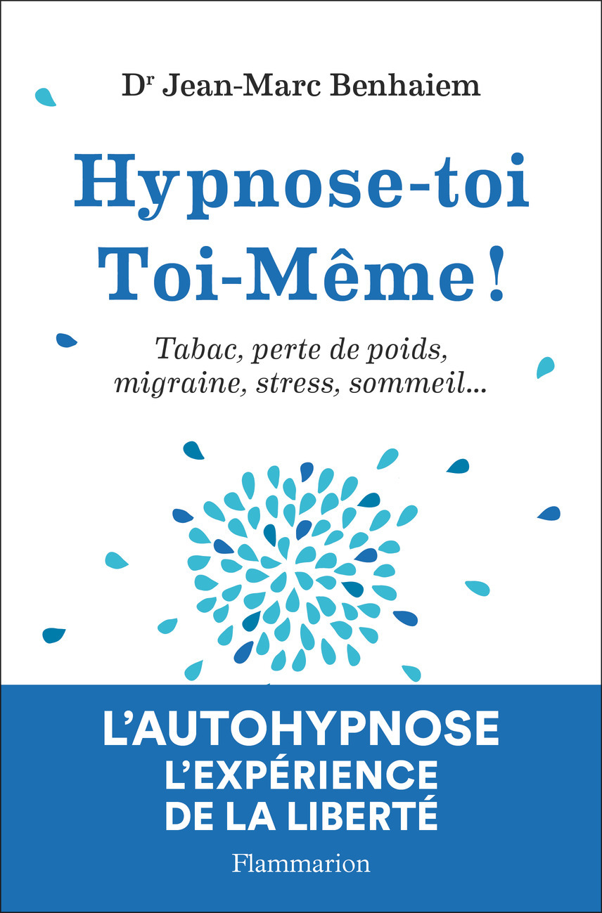 HYPNOSE-TOI TOI-MEME - TABAC, PERTE DE POIDS, MIGRAINE, STRESS, SOMMEIL...