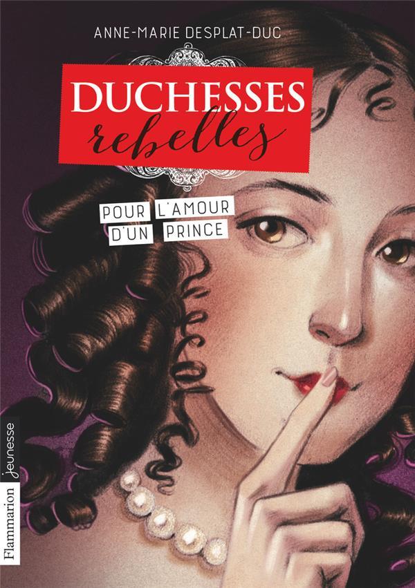 Duchesses rebelles - t03 - pour l'amour d'un prince