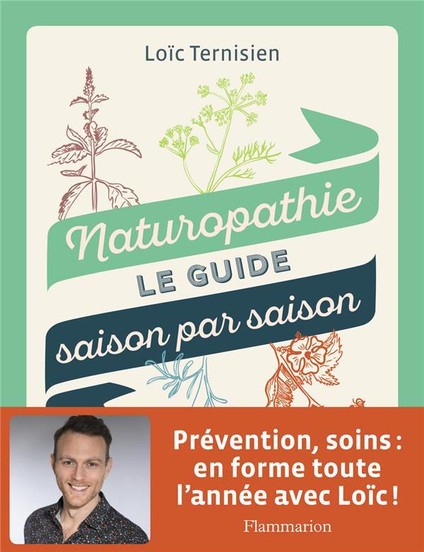 NATUROPATHIE - SAISON PAR SAISON, LE GUIDE