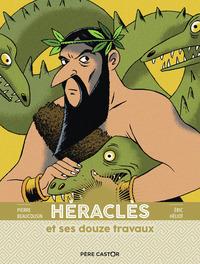 HERACLES ET SES DOUZE TRAVAUX - LES GRANDES FIGURES DE LA MYTHOLOGIE