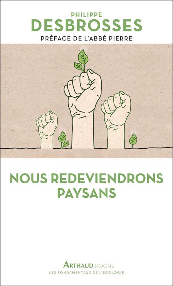 NOUS REDEVIENDRONS PAYSANS