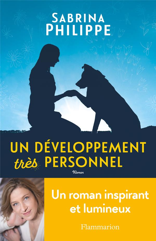 UN DEVELOPPEMENT TRES PERSONNEL