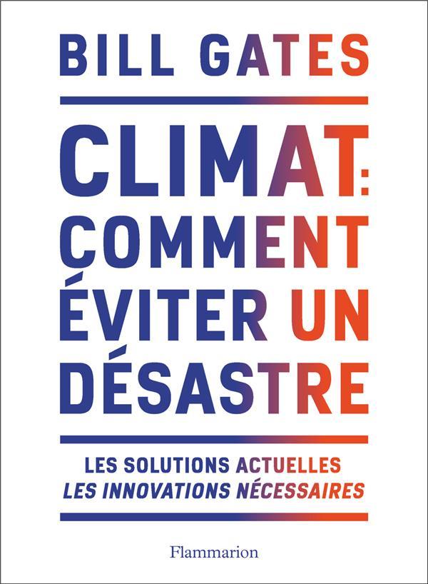 Climat. comment eviter un desastre