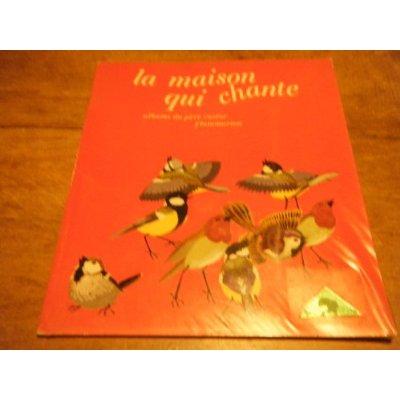 MAISON QUI CHANTE - ALBERTINE DELETAILLE (LA)