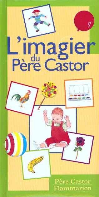 L'IMAGIER DU PERE CASTOR (NOUVELLE EDITION 2001)