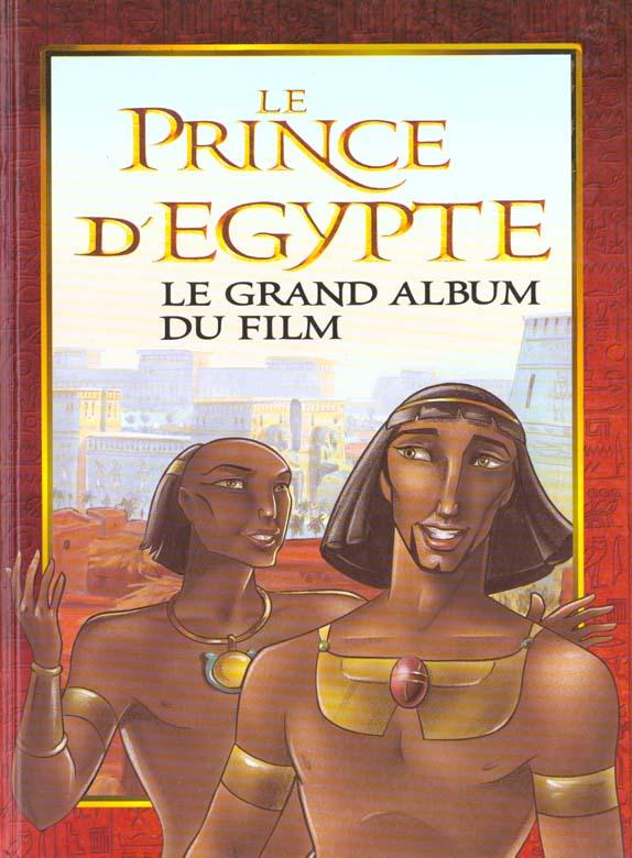 PRINCE D'EGYPTE, LE GRAND ALBUM DU FILM (LE) - STORY BOOK CLASSIC