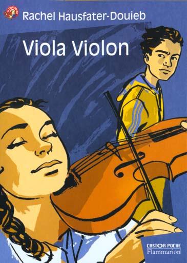 VIOLA VIOLON (ANCIENNE EDITION)