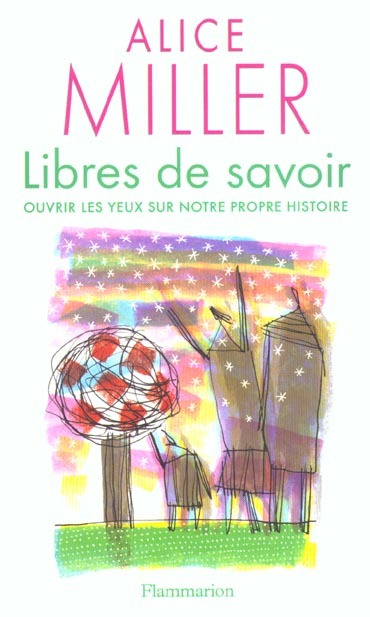 LIBRES DE SAVOIR - OUVRIR LES YEUX SUR NOTRE PROPRE HISTOIRE