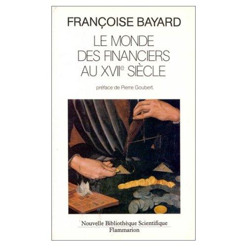 LE MONDE DES FINANCIERS AU XVIIE SIECLE - - PREFACE