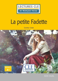 LCFF LA PETITE FADETTE NIVEAU A1 2E ED.