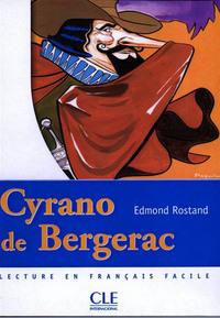 CYRANO DE BERGERAC NIVEAU 2 LECTURES CLE