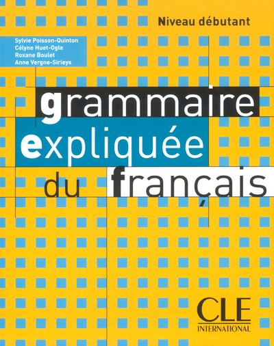 GRAMMAIR EXPLIQ FRANCAIS DEBUT