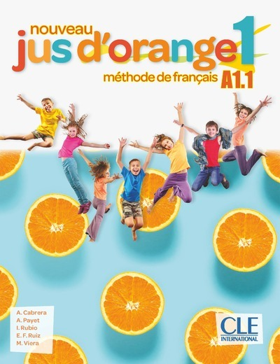 JUS D'ORANGE NIVEAU 1 - ELEVE + DVD 2ED