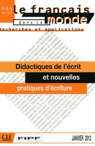DIDACTIQUE DE L'ECRIT, NOUVELLES ECRITURES ET PLURRI - RECHERCHE ET APPLICATIONS N51
