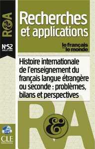 HISTOIRE INTERNATIONALE DE L'ENSEIGNEMENT DU FRANCAIS LANGUE ETRANGERE OU SECONDE:PROBLEMES... N52