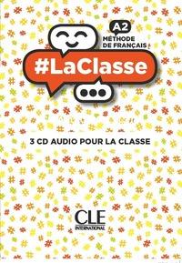 #LA CLASSE NIVEAU A2 - 3 CD AUDIO POUR LA CLASSE