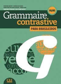 GRAMMAIRE CONTRASTIVE NIVEAU A1/A2 POUR LE PORTUGAL + CD AUDIO
