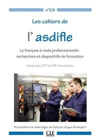 CAHIER ASDIFLE NO 29 : LE FRANCAIS A VISEE PROFESSIONNELLE