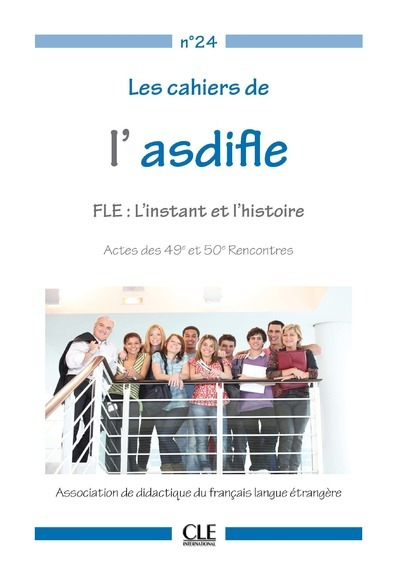 CAHIERS ASDIFLE/FLE L'INSTANT