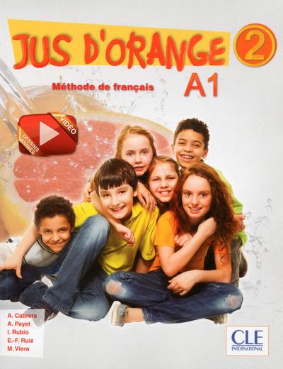 JUS D'ORANGE NIVEAU 2 ELEVE + DVD VERSION INTERNATIONALE