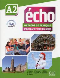 ECHO VERSION AMERIQUE DU NORD - NIVEAU A2 + DVD + LIVRE WEB