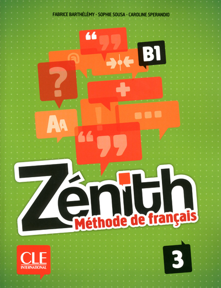 ZENITH NIVEAU 3 B1 - METHODE DE FRANCAIS - ELEVE + DVD ROM