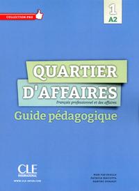 QUARTIER D'AFFAIRES A2 - LIVRE DU PROFESSEUR
