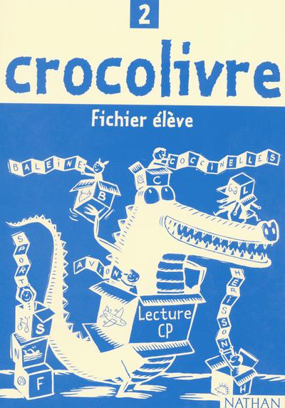 CROCOLIVRE - FICHIER ELEVE 2 - CP