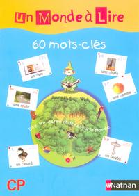 UN MONDE A LIRE CP - SERIE BLEUE - 60 AFFICHETTES MOTS-CLES