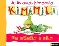 UN MONDE A LIRE CP - SERIE BLEUE - JE LIS AVEC KIMAMILA VOL.1