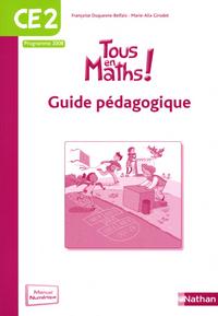 TOUS EN MATHS CE2 - GUIDE PEDAGOGIQUE