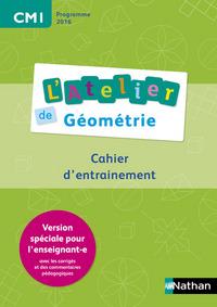 ATELIERS DE GEOMETRIE - AUTOCORRECTIF CM1